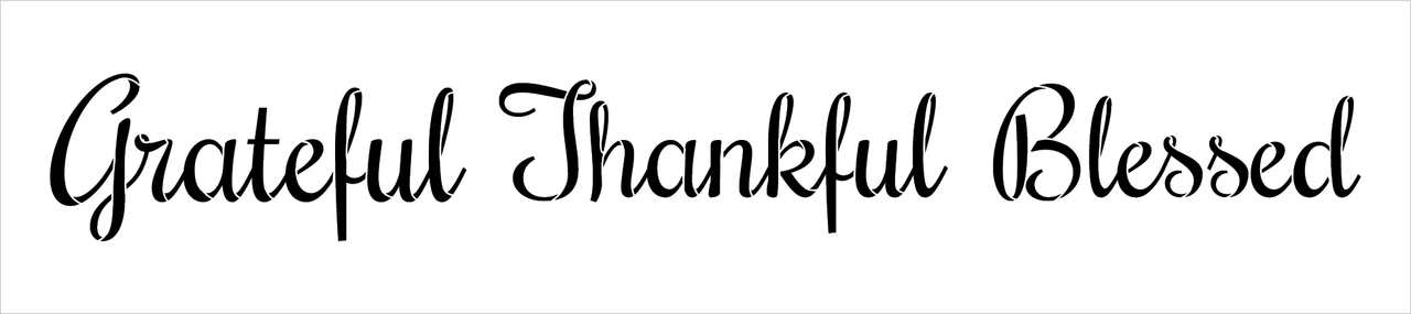 "Grateful Thankful Blessed Stencil by StudioR12 -  Thanksgiving Word Art - 27"" x 6"" - STCL2233_3"