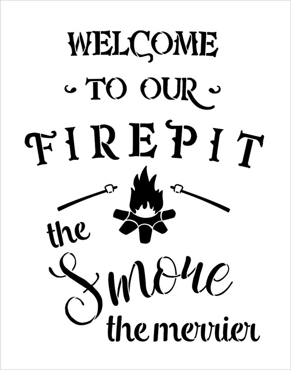 "Welcome To Our Firepit Stencil - the Smore the Merrier by StudioR12 -  Fall Word Art - 11"" x 14"" - STCL2236_1"