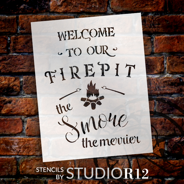 "Welcome To Our Firepit Stencil - the Smore the Merrier by StudioR12 -  Fall Word Art - 16"" x 20"" - STCL2236_3"