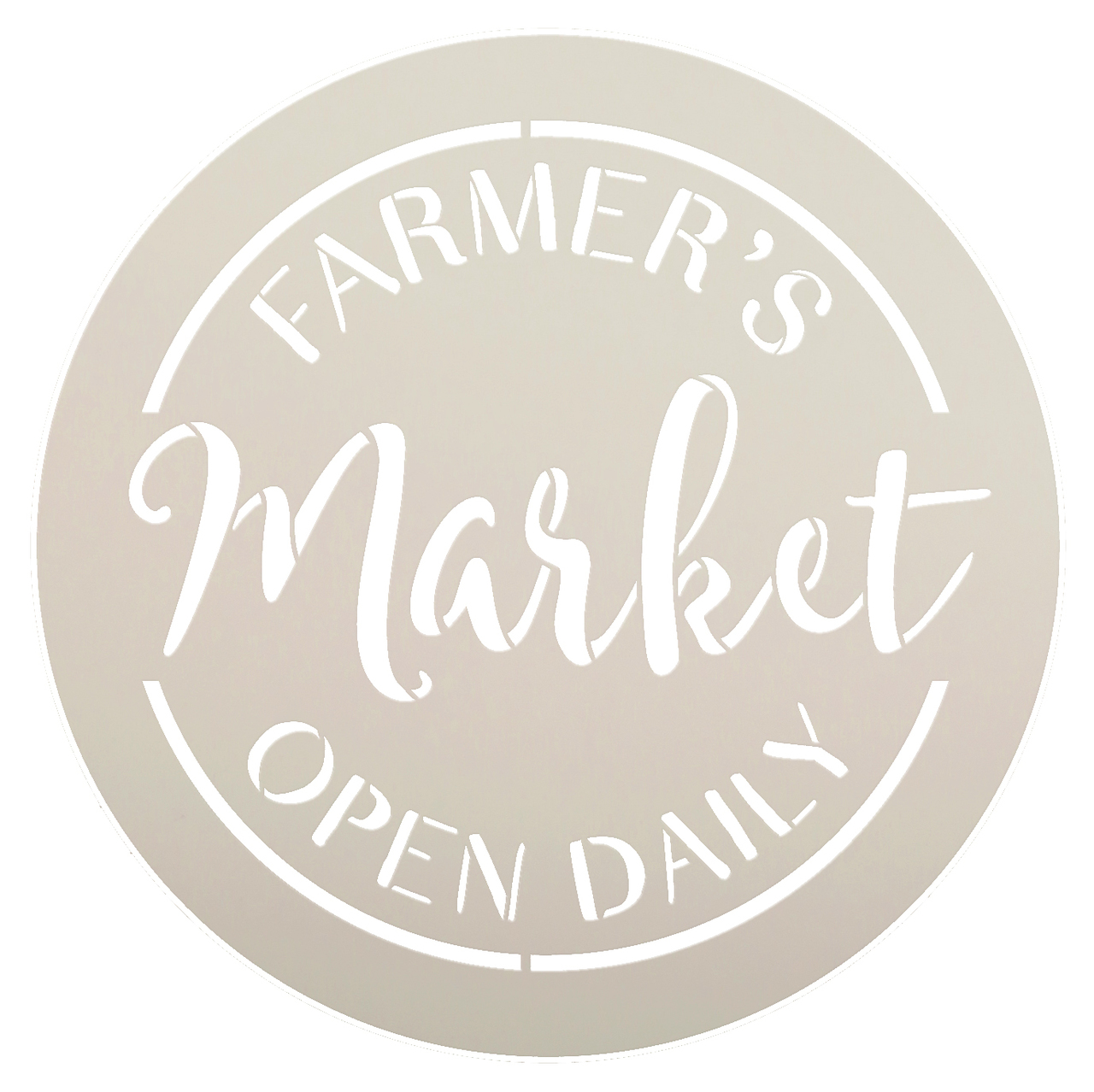 "Farmer's Market Open Daily Stencil by StudioR12 - Country Word Art - 18"" Round - STCL2456_4"