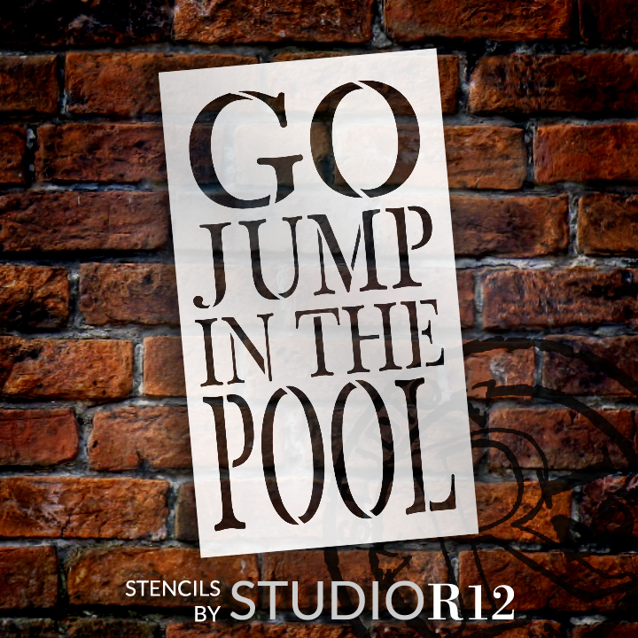 "Go Jump In The Pool Stencil by StudioR12 -  Summer Word Art - 8"" x 14"" - STCL2416_2"