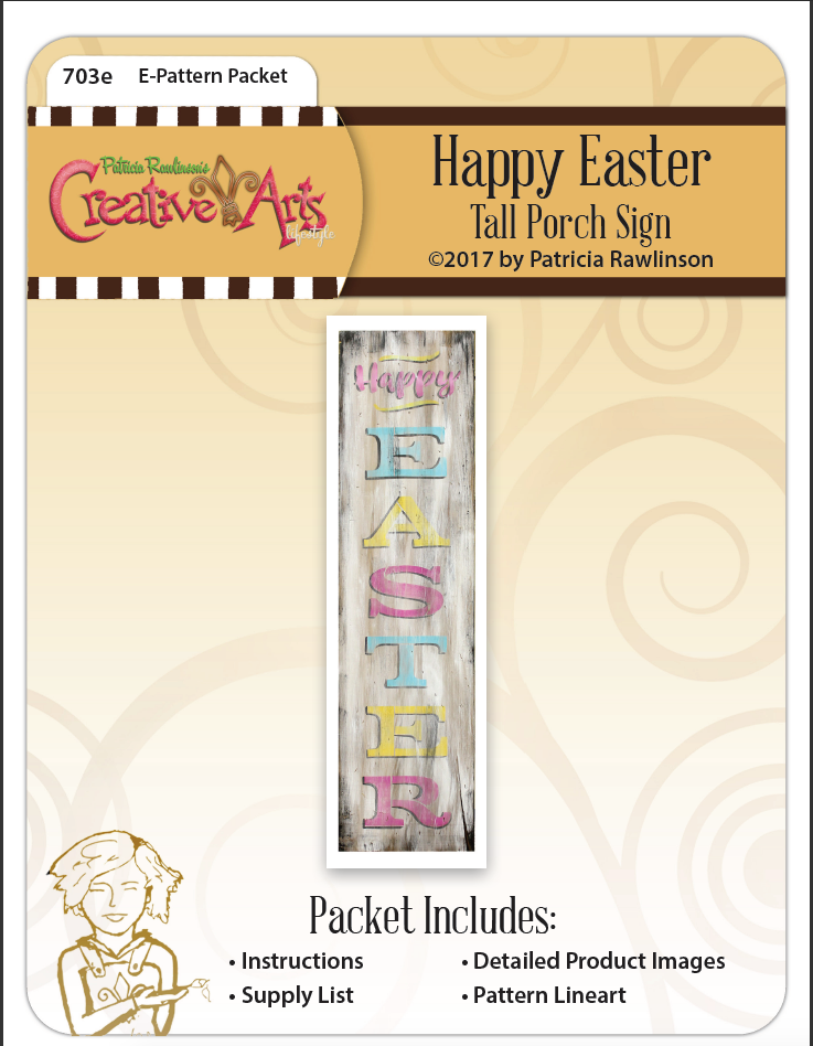 Happy Easter Tall Porch Sign E-Packet - Patricia Rawlinson