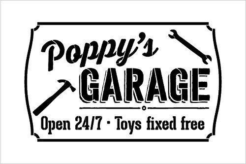 Poppy's Garage - Open 24/7 Sign Stencil by StudioR12 | Reusable Mylar Template | Use to Paint Wood Signs - Pallets - DIY Grandpa Gift - Select Size