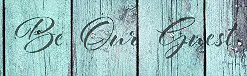 Be Our Guest Stencil by StudioR12 | Reusable Mylar Template | Use to Paint Wood Signs - Pallets - Welcome Sign - DIY Home Decor - Select Size