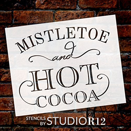 Mistletoe and Hot Cocoa Stencil by StudioR12 | Reusable Mylar Template | Use to Paint Wood Signs - Pallets - DIY Winter and Christmas Home Decor - Select Size