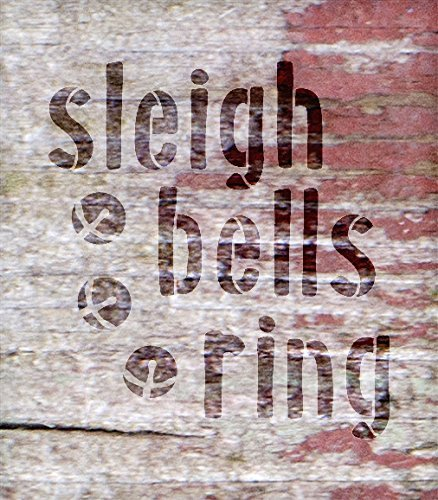 Sleigh Bells Ring with Bells Stencil by Studio R12 | Reusable Mylar Template | Use to Paint Wood Signs - Pallets - Seasonal Decor - DIY Christmas Decor - Select Size