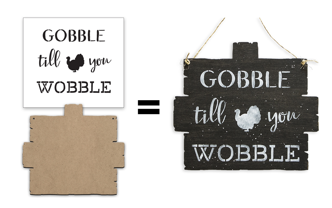Gobble Till You Wobble Sign Surface & Stencil Set - Small - CMBN406_1