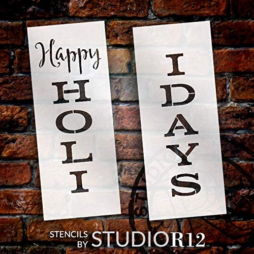 Happy Holidays Tall Porch Stencil by StudioR12 | 2 Piece | DIY Large Vertical Outdoor Winter Home Decor | Front Door Entryway | Craft & Paint Wood Leaner Signs | Reusable Mylar Template | Size 4ft