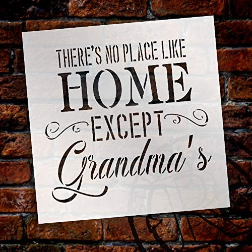 There's No Place Like Home Except Grandma's Stencil by StudioR12 | Word Stencil - Reusable Mylar Template |Paint with - Acrylic- Chalk - Mixed Media | - DIY Decor - STCL2652 - Choose Size