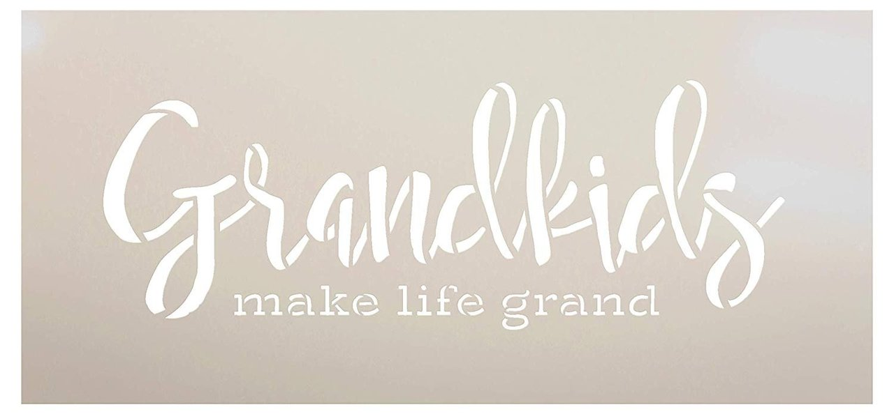 Grandkids Make Life Grand Stencil by StudioR12 | Word Stencil - Reusable Mylar Template | Paint with - Acrylic- Chalk - Mixed Media | Mothers Day Gift - DIY Home Living Decor - Choose Size