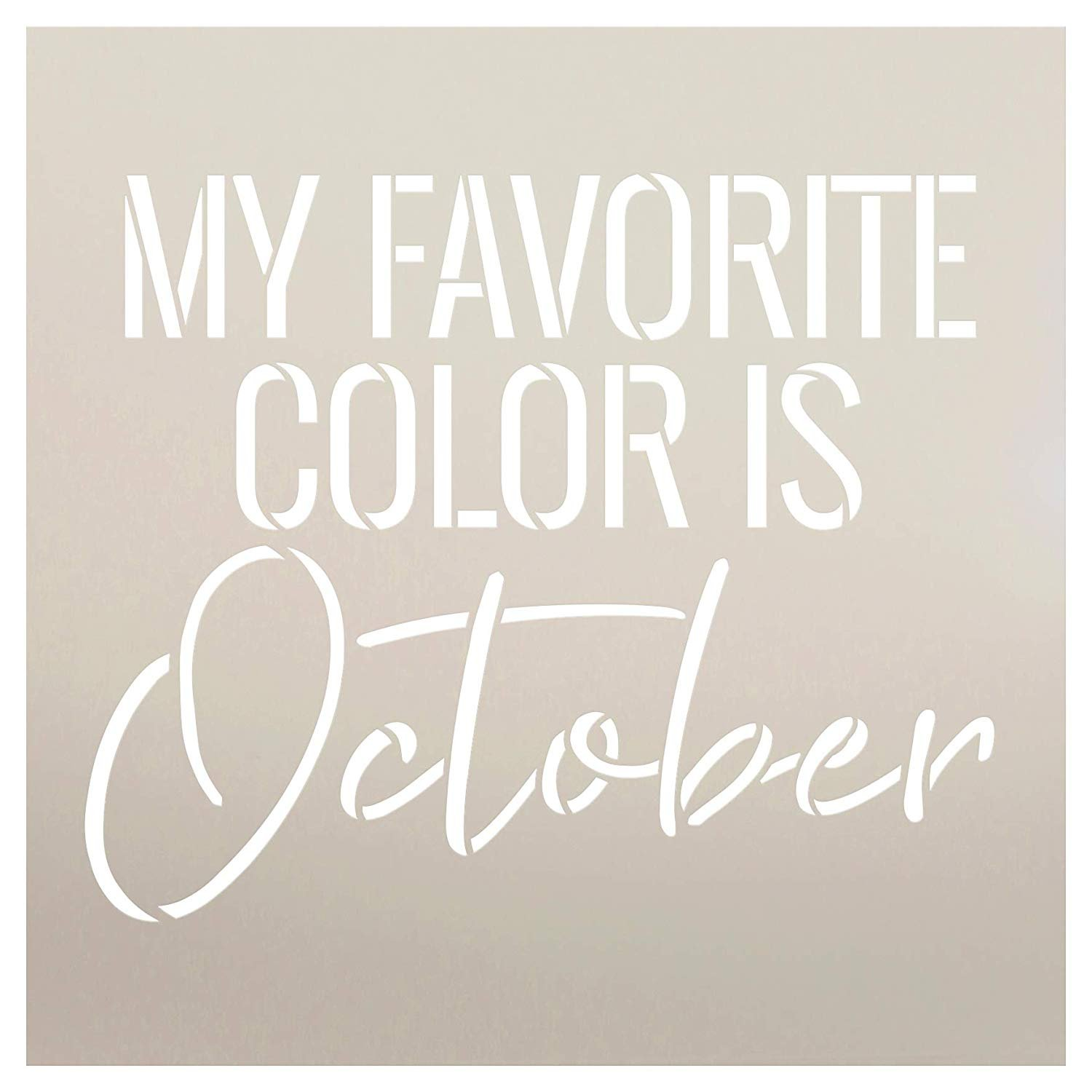 My Favorite Color is October Fall Word Stencil by StudioR12 | Wood Signs | Word Art Reusable | Family Dining Room | Painting Chalk Mixed Media Multi-Media | DIY Home - Choose Size