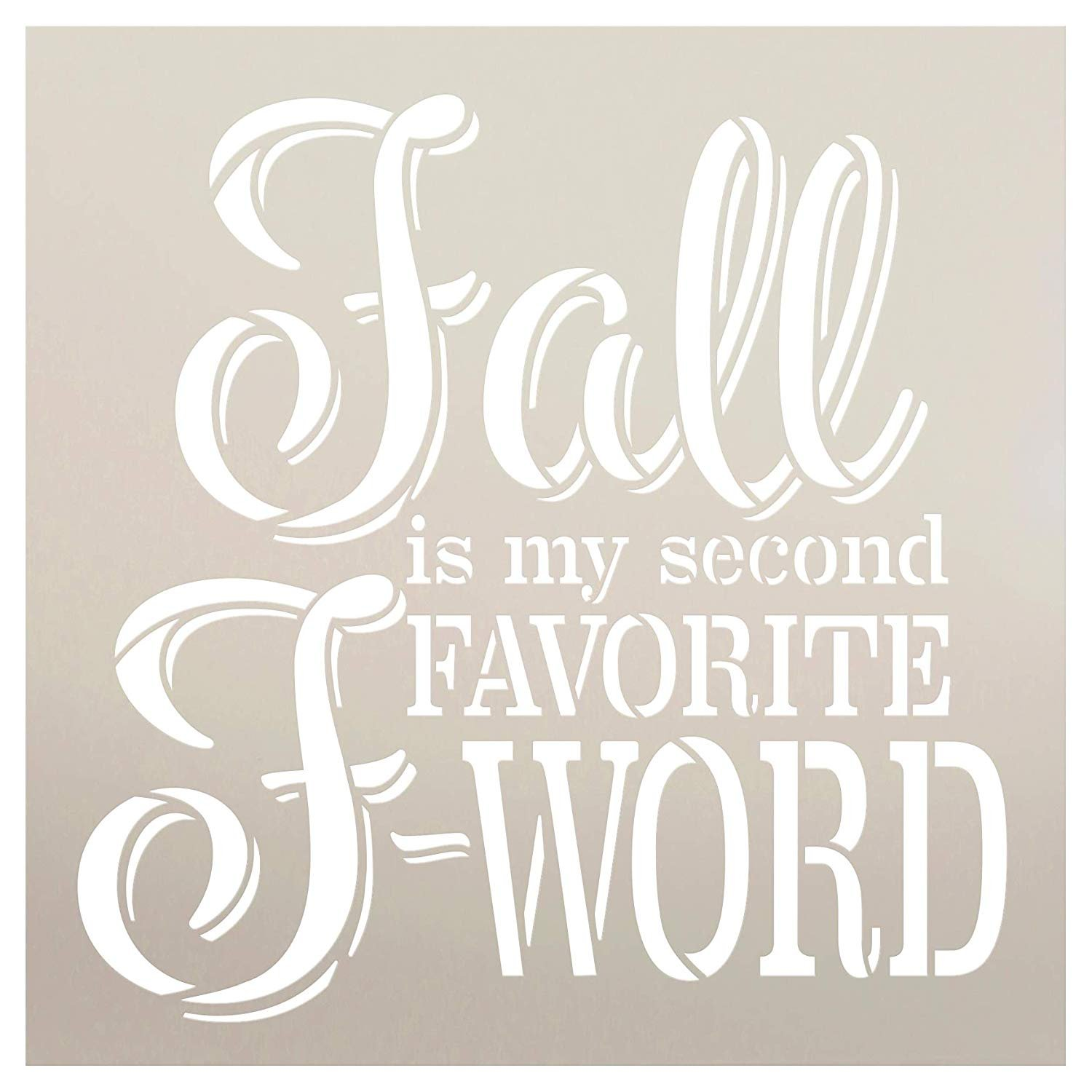 Fall is My Second Favorite F-Word Italic Font Stencil by StudioR12 | Wood Signs | Word Art Reusable | Family Dining Room | Painting Chalk Mixed Media Multi-Media | DIY Home - Choose Size