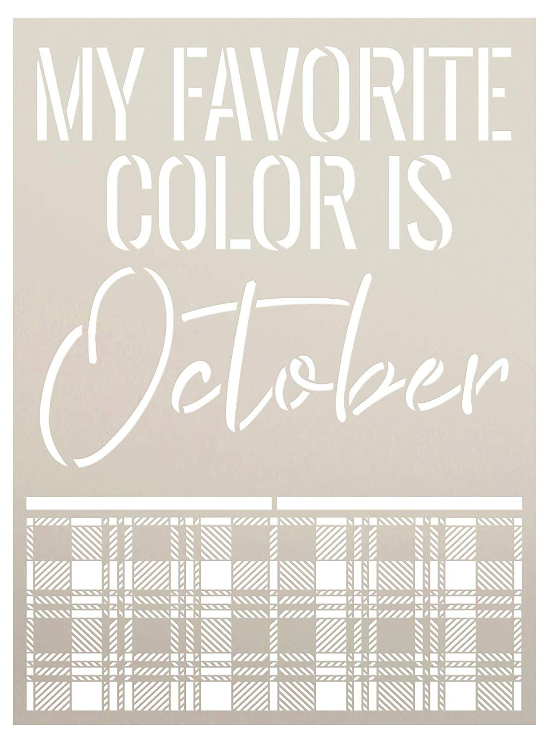 My Favorite Color is October Fall Buffalo Plaid Word Stencil by StudioR12 | Wood Signs | Word Art Reusable | Family Dining Room | Painting Chalk Mixed Multi-Media | DIY Home - Choose Size