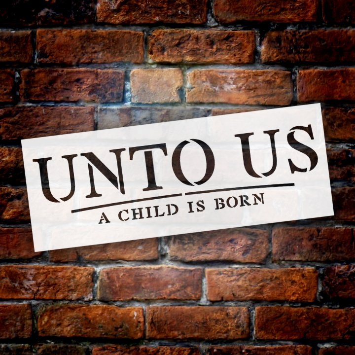 Christmas Stencils For Wood.Unto Us A Child Is Born Christmas Holiday Stencil By Studior12 Wood Signs Word Art Reusable Family Dining Room Painting Chalk Mixed