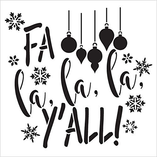 FA La La La Ya'll Stencil - Ornaments & Snowflakes by StudioR12 | Reusable Mylar Template | Use to Paint Wood Signs - Pallets - Wall - Pillows - DIY Christmas Decor - Select Size