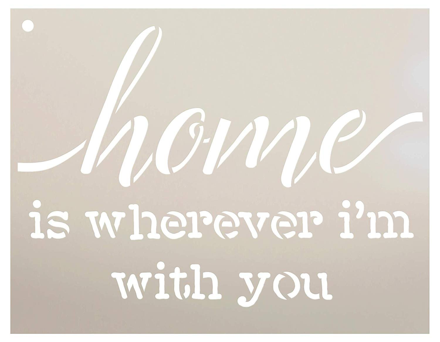 Home is Wherever I'm with You Stencil by StudioR12 | Reusable Mylar Template | Use to Paint Wood Signs - Pallets - Pillows - DIY Love & Home Decor - Select Size