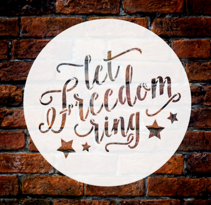 "Let Freedom Ring Stencil with Stars by StudioR12 | Script Style Reusable Word | DIY | Patriotic | Americana | 4th of July | 9.5"" Round 