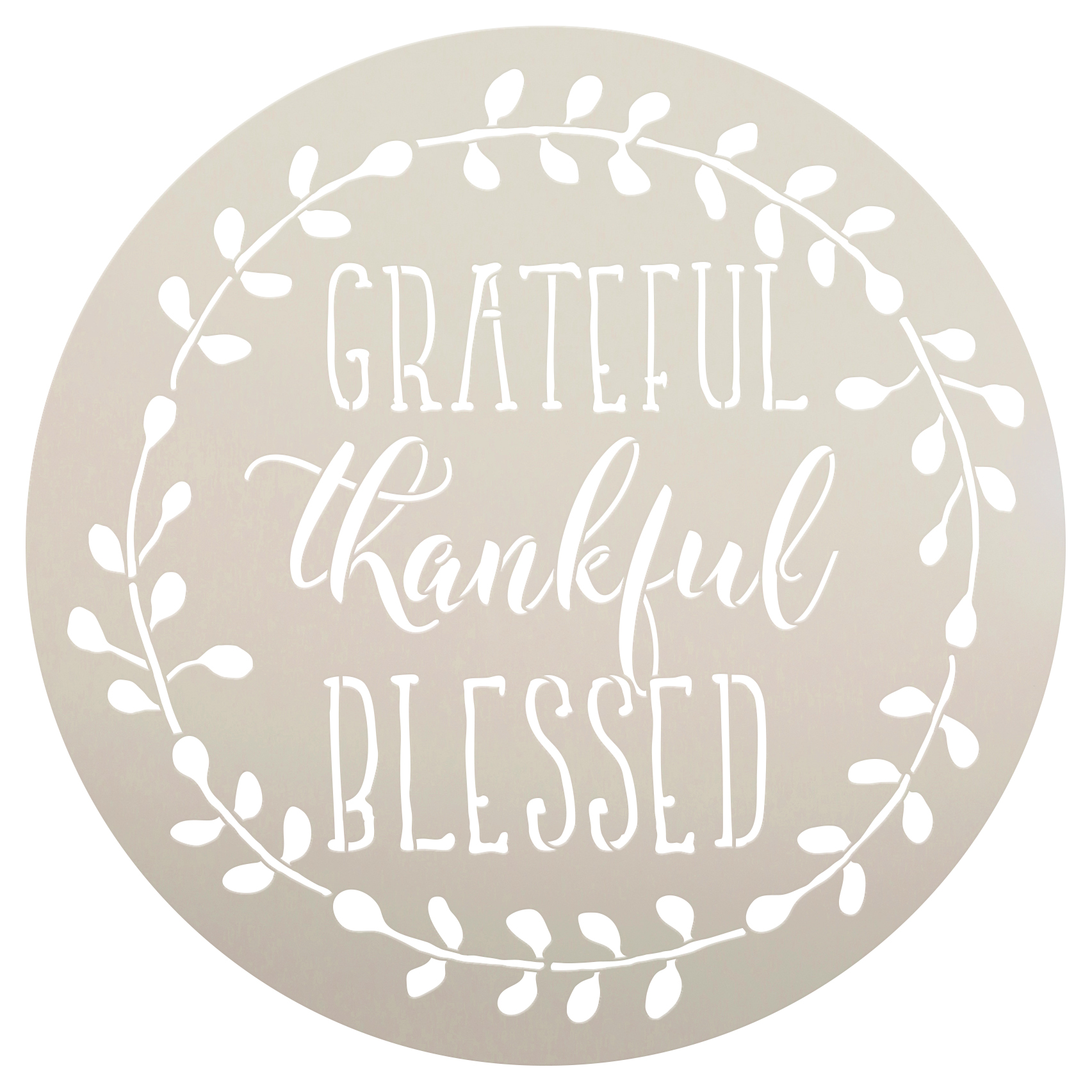 "Grateful Thankful Blessed with Wreath Stencil | Word Art | 12"" Round 