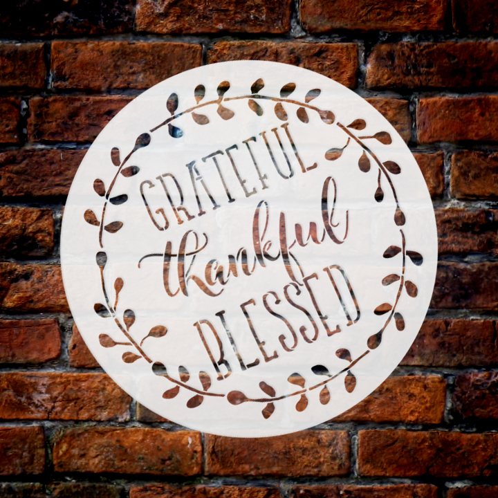 """Grateful Thankful Blessed with Wreath Stencil 