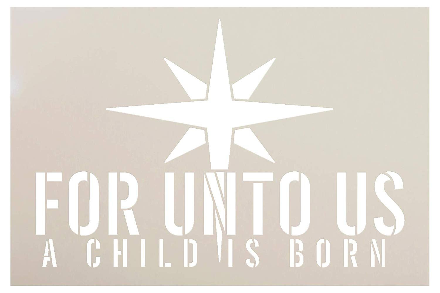 """Unto Us A Child Is Born Star Stencil by StudioR12 