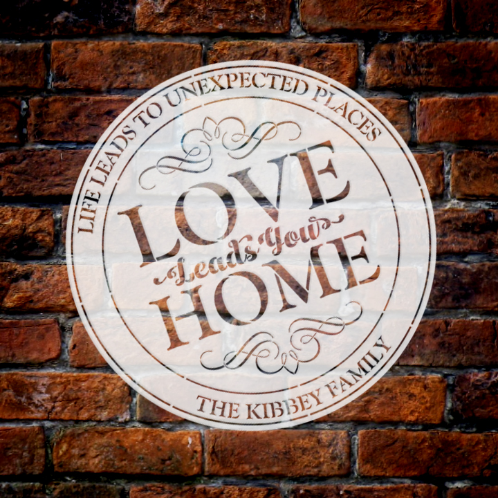 Personalized Stencil | Love Leads you Home | Family Name | 14 Inch Round | Large