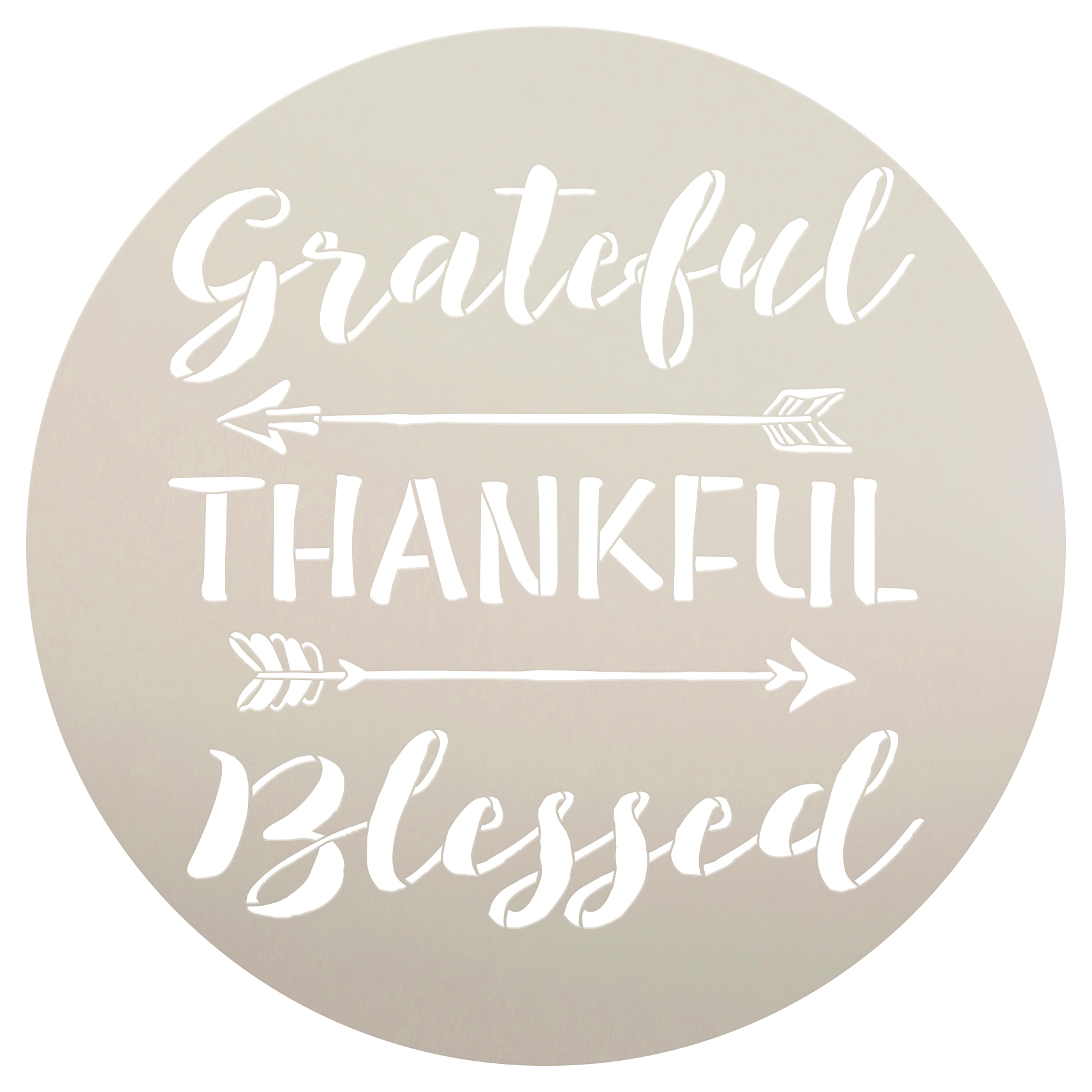 "Grateful Thankful Blessed Stencil with Arrows by StudioR12 | Reusable Word Template for Painting on Wood | DIY Home Decor | Thanksgiving Signs | Fall and Autumn | 14"" Round 