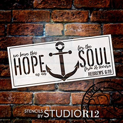 Hope Anchors The Soul Stencil by StudioR12 | Bible Verse Hebrews 16:9 | Christian & Inspirational Wall Art | Reusable Mylar Template | Paint Wood Signs | DIY Home Craft | Select Size