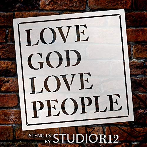 "Love God Love People Stencil by StudioR12 | Christian Faith & Inspirational | Simple Farmhouse Decor | Reusable Mylar Template | DIY Home Crafting Gift | Paint Wood Signs | Select Size (15"" x 15"")"
