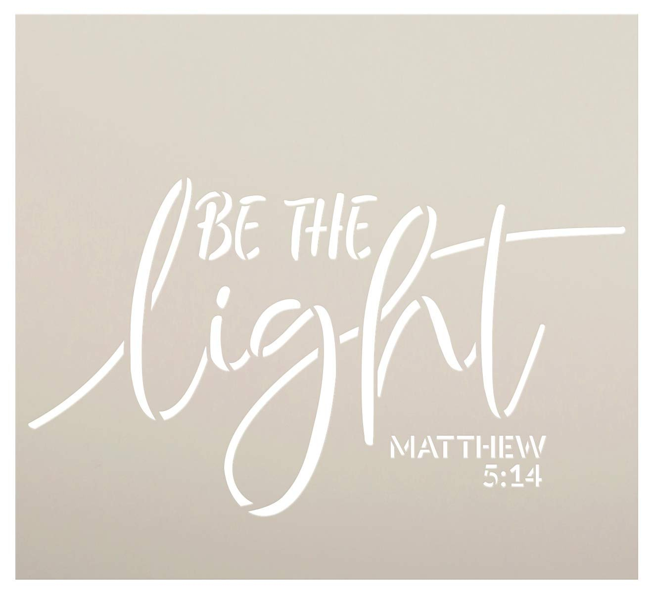 Be The Light Stencil by StudioR12 | Christian Bible Verse Matthew 5:14 | Script Farmhouse Faith Decor | Reusable Mylar Template | DIY Home Crafting Gift | Paint Wood Signs | Select Size