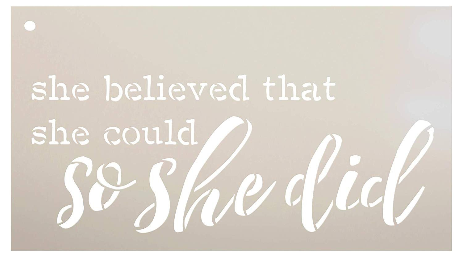 She Believed She Could So She Did Stencil by StudioR12 | Reusable Mylar Template | Use to Paint Wood Signs - Pallets - Walls - Pillows - DIY Girls Decor - Select Size