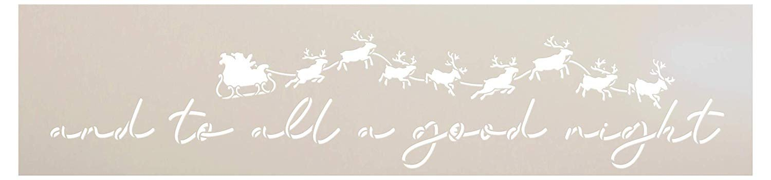 """to All a Good Night Stencil by StudioR12   Santa's Sleigh with Reindeer   Reusable Mylar Template   DIY Holiday Decor Christmas Gift   Paint Wood Signs   Home Crafting   30"""" x 7"""""""