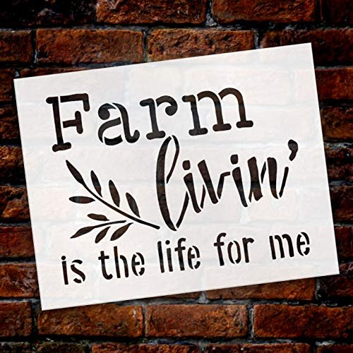 Farm Livin' is The Life for Me - Wheat Stencil by StudioR12 | Reusable Mylar Template | Use to Paint Wood Signs - Pallets - Walls - Pillows - DIY Country Decor - Select Size