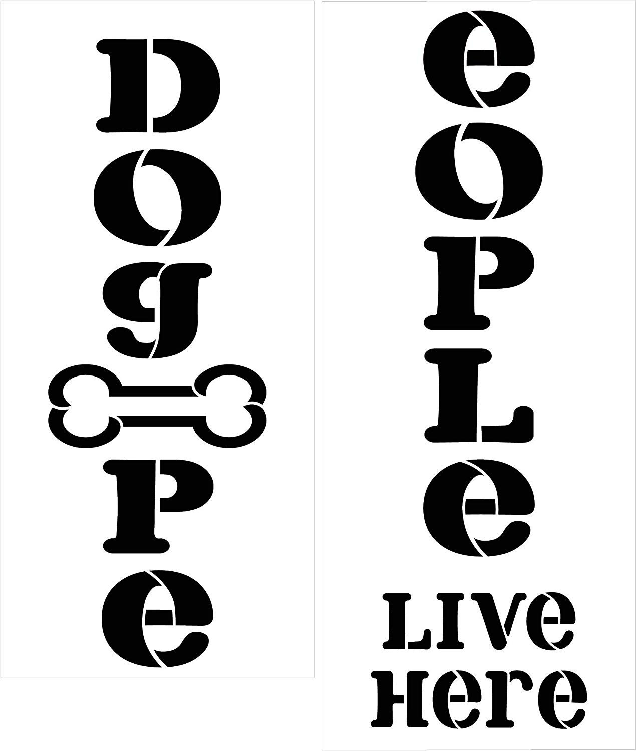 Dog People Live Here Tall Porch Stencil with Bone by StudioR12 | 2 Piece | DIY Large Vertical Animal Pet Lover Outdoor Home Decor | Craft & Paint Wood Leaner Signs | Reusable Mylar Template | Size 4ft