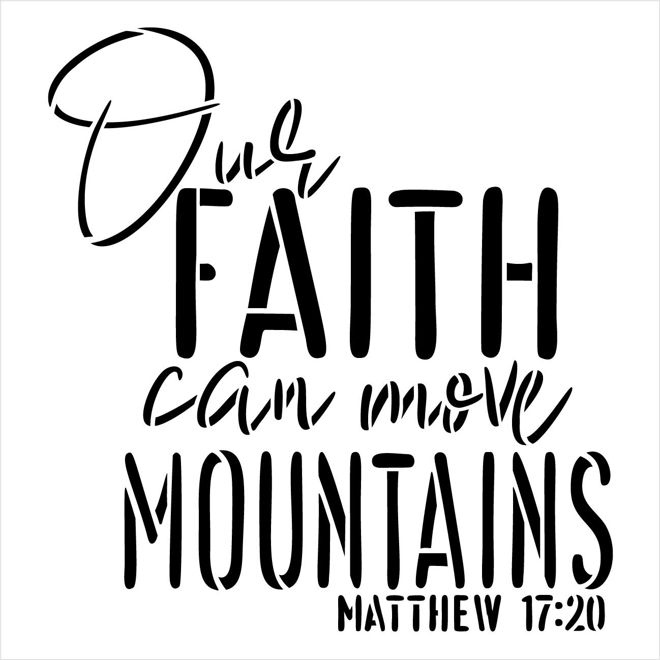 Matthew 17:20 Stencil by StudioR12 | Faith Can Move Mountains | DIY Gift Cursive Christian Inspiration | Craft Faith Bible Verse | Paint Wood Sign | Reusable Mylar Template | Select Size