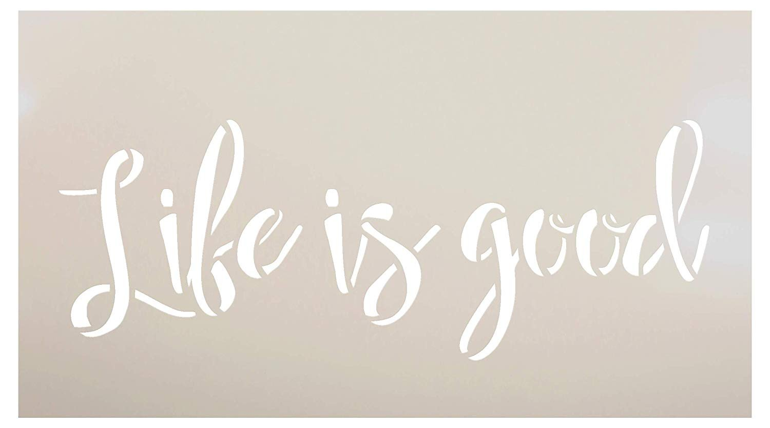 Life is Good Stencil by StudioR12 | Paint Wood Sign - Poster - Journaling | Reusable Mylar Template | Craft Rustic Farmhouse Home Decor | DIY Simple Cursive Script Word Art | Select Size