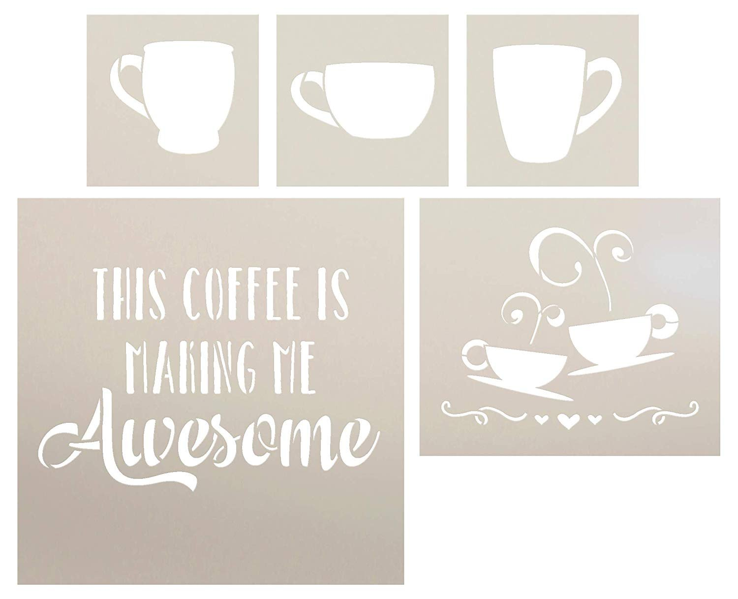 This Coffee is Making Me Awesome Coffee Cup Set - 5 Piece by StudioR12 | Reusable Mylar Template | Use to Paint Wood Signs - Walls - Tables - DIY Kitchen Decor