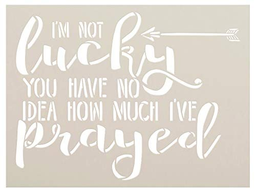 I'm Not Lucky Stencil by StudioR12 | Craft Christian Prayer Gift | Paint Wood Sign | Reusable Mylar Template | DIY Rustic Cursive Quote | Inspiration Faith Belief Truths | Select Size