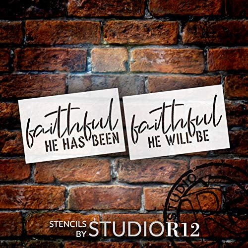 Faithful He Has Been Stencil by StudioR12 | Faith Craft Christian Song Lyrics | DIY Rustic Cursive Simple Inspiration | Reusable Mylar Template | Quotes Truths Wisdom | Paint Wood Sign