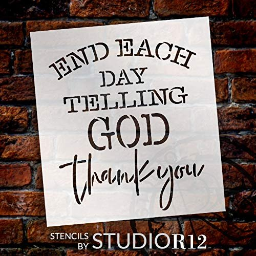 """End Each Day Telling God Thank You Stencil by StudioR12 