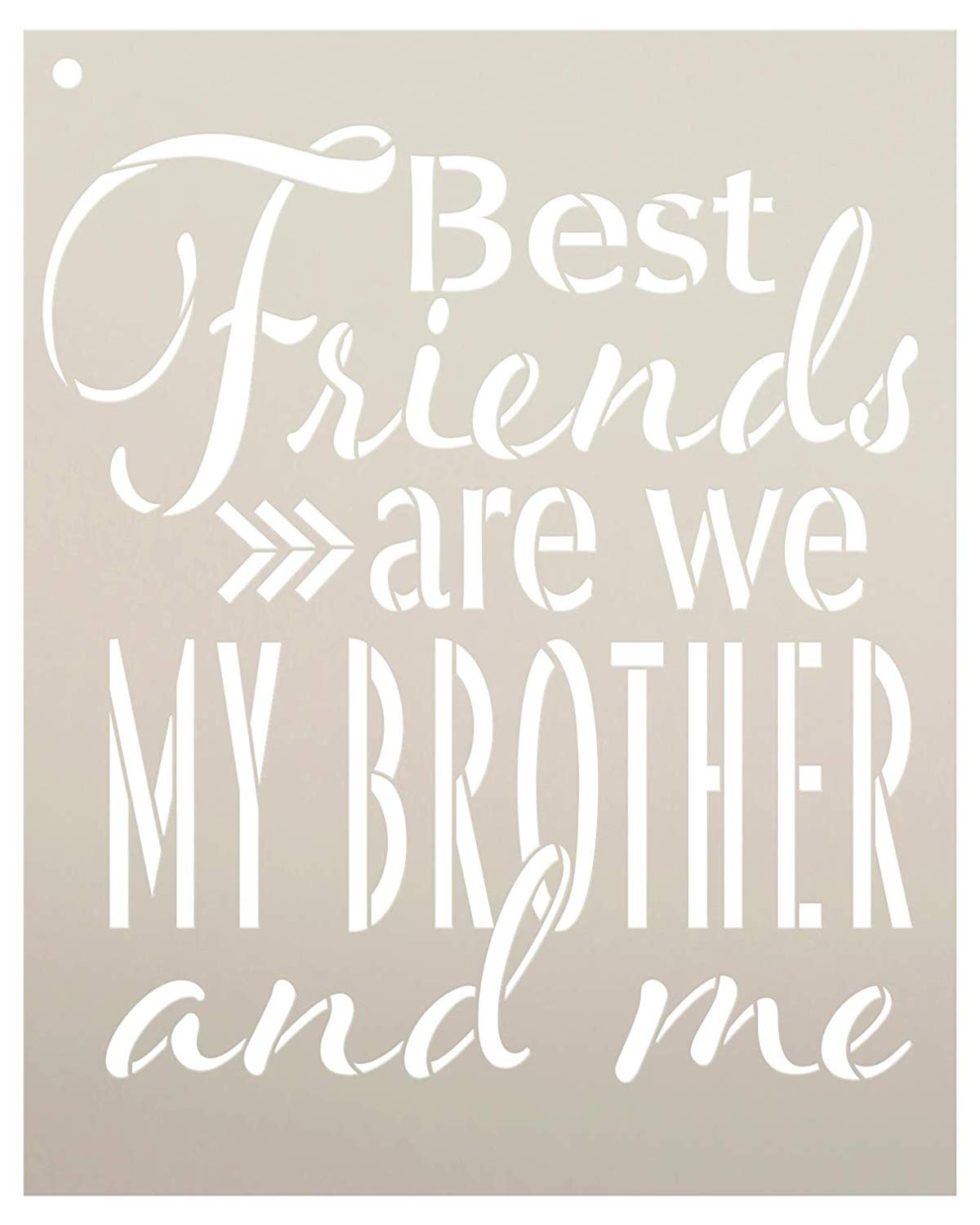 Best Friends are We My Brother and Me Stencil by StudioR12 | Reusable Mylar Template | Use to Paint Wood Signs - Pallets - Pillows - T-Shirt - DIY Family & Sibling Decor