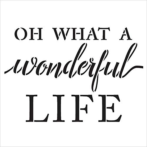 Oh What A Wonderful Life Stencil by StudioR12 | Wood Signs |Festive Christmas Word Art - Reusable Mylar Template | Painting Chalk Mixed Media | Use for Journaling, DIY Home