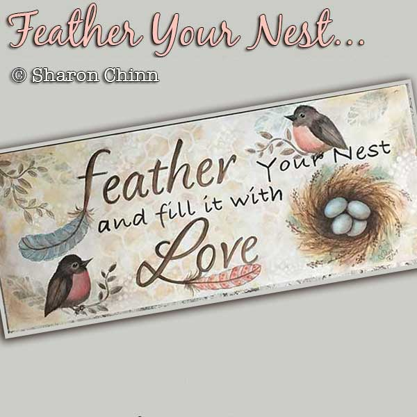 Feather Your Nest - E-Packet - Sharon Chinn