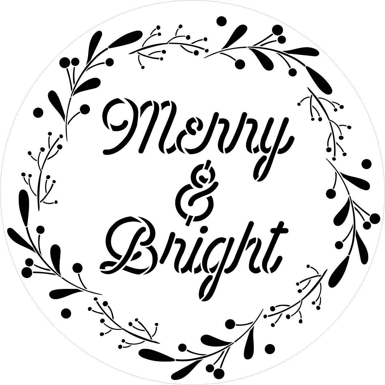 Merry & Bright Stencil with Wreath by StudioR12 | DIY Circle Script Christmas Home Decor | Craft & Paint Cursive Rustic Holiday Wood Signs | Reusable Mylar Template | Select Size