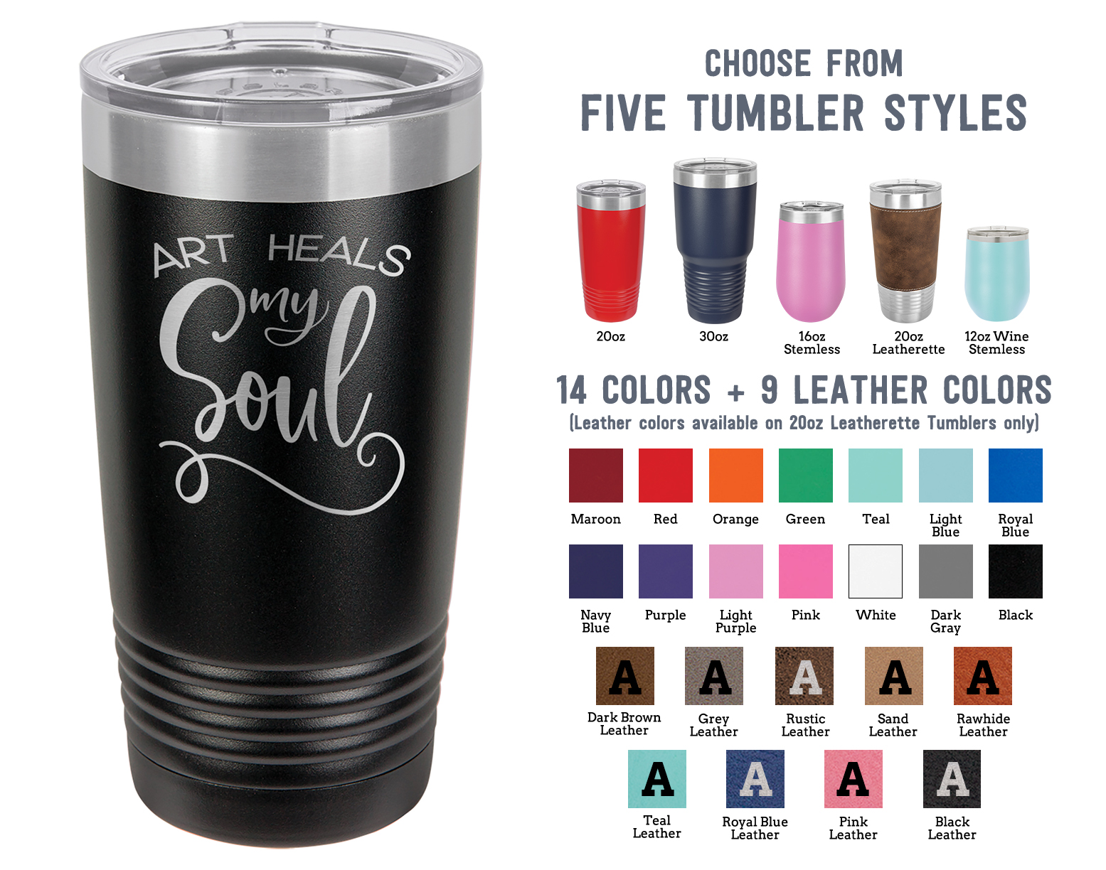 Laser Engraved Tumbler | Art Heals My Soul | Perfect Gift for Artists | Stainless Steel Insulated Travel Mug Keep Drinks HOT & COLD | SELECT SIZE & COLOR