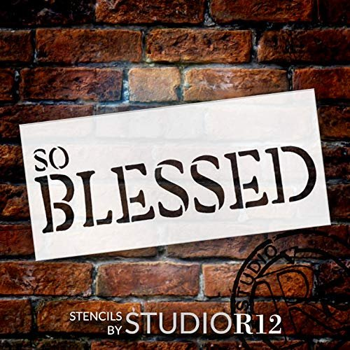 So Blessed Stencil by StudioR12 | DIY Rustic Inspirational Faith Home Decor | Simple Word Farmhouse Wall Art | Craft & Paint Wood Signs | Reusable Mylar Template | Select Size