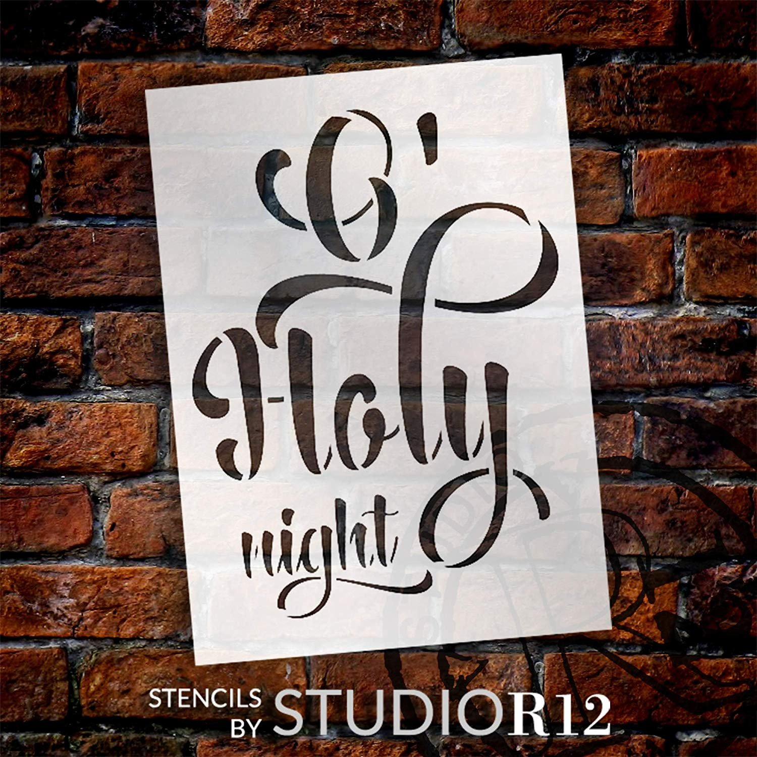 O Holy Night Stencil StudioR12 | Christian Hymn Song Lyric Quote | DIY Cursive Script Christmas Holiday Home Decor | Craft & Paint Wood Signs | Reusable Mylar Template | Select Size