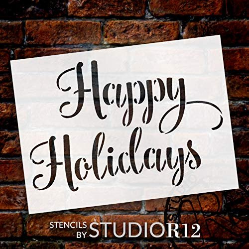 Happy Holidays Script Stencil by StudioR12 | DIY Simple Christmas Home Decor | Winter Farmhouse Cursive Word Art | Craft & Paint Wood Signs | Reusable Mylar Template | Select Size