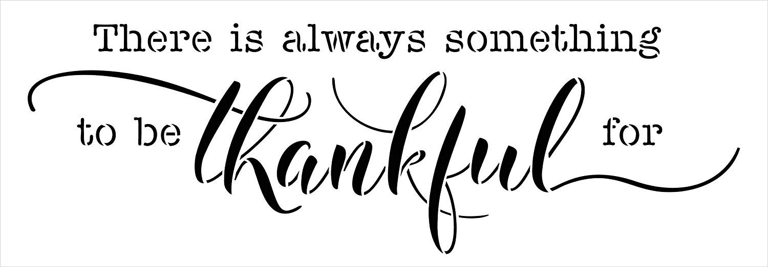 Always Something to Be Thankful for Jumbo 2-Part Stencil by StudioR12 | DIY Simple Thanksgiving Cursive Home Decor | Craft & Paint Oversize Wood Signs | Mylar Template | Extra Large | 40 x 14 inch