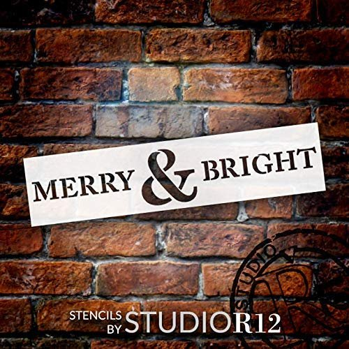 Merry & Bright Stencil by StudioR12 | DIY Christmas Quote Home Decor | Modern Farmhouse Winter Large Word Art | Craft & Paint Holiday Wood Signs | Reusable Mylar Template | Size (30 x 7 inch)