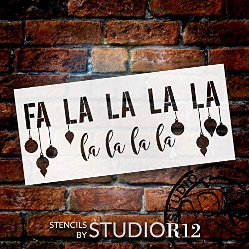 Fa La La La Stencil with Hanging Ornaments by StudioR12 | DIY Christmas Song Lyric Home Decor | Script Holiday Winter Word Art | Craft & Paint Farmhouse Wood Signs | Mylar Template | Size (24 x 11 inch)